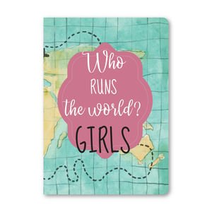 Who Runs The World? Girls Notebook