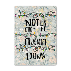 Notes From The Upside Down (Stranger Things) Notebook