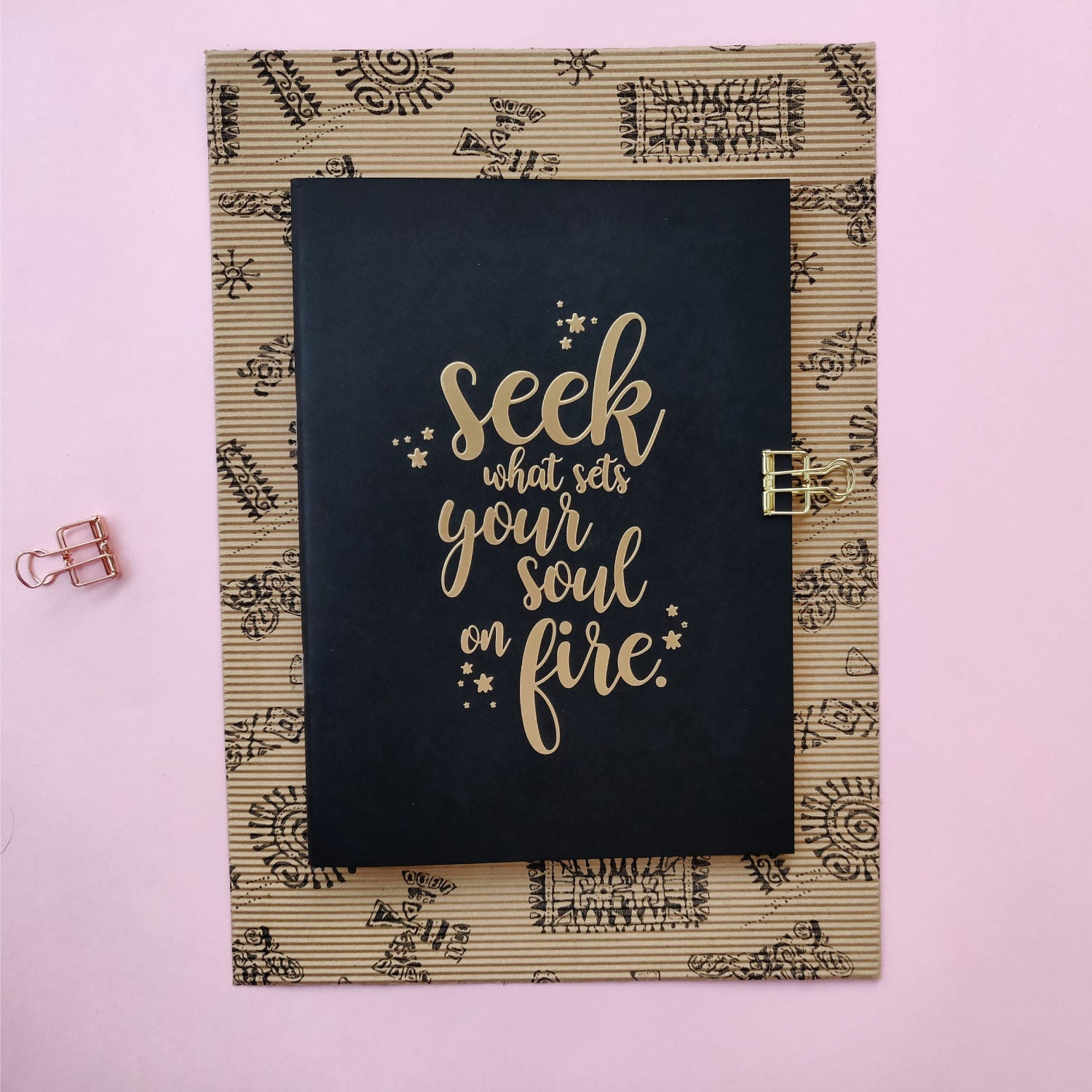 Seek What Sets Your Soul On Fire - Gold Printed Notebook