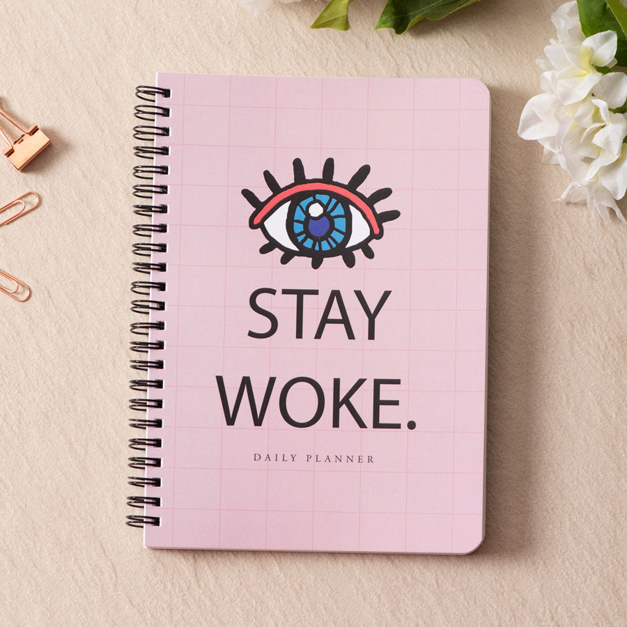 Stay Woke - Daily Planner