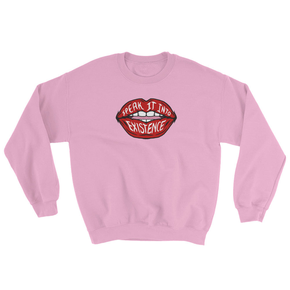 Pink Speak It Into Existence Sweatshirt