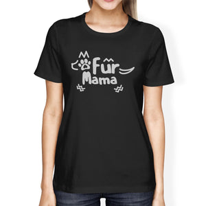 Fur Mama Womens Black Short Sleeve Tee Cute Gift Ideas For Dog Moms