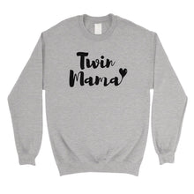 Twin Mama Unisex Pullover Sweatshirt Unique Mothers Day Gifts