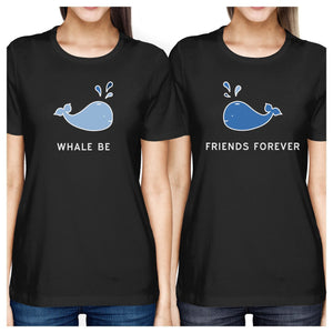 Whale Be Friend Forever BFF Matching Graphic Tshirt Cotton Crewneck
