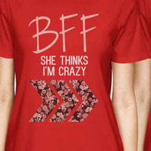 BFF Floral Crazy BFF Matching Shirts Womens Red Cute Gift For Girls