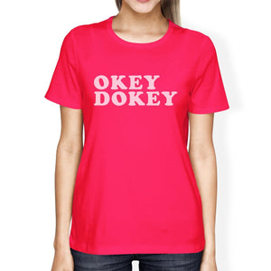 Okey Dokey Womens Hot Pink Cotton Roundneck Unique Design T Shirt