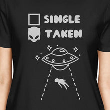 Single Taken Alien Black Short Sleeve T Shirt Unique Gift Idea