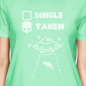Single Taken Alien Women's Mint Cotton Short Sleeve T Shirt
