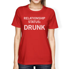 Relationship Status Red Short Sleeve Tee Witty Gift Idea For Her