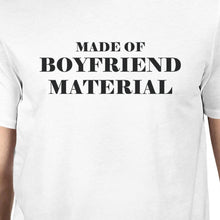 Boyfriend Material White Short Sleeve Round Neck T-Shirt For Men