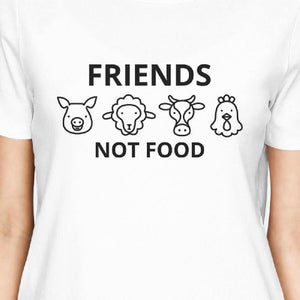 Friends Not Food White Womens Crew Neck T Shirt Gift Ideas For Moms