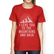 Mountain And Back Women's Red Crew Neck T-Shirt Gift Ideas For Dads