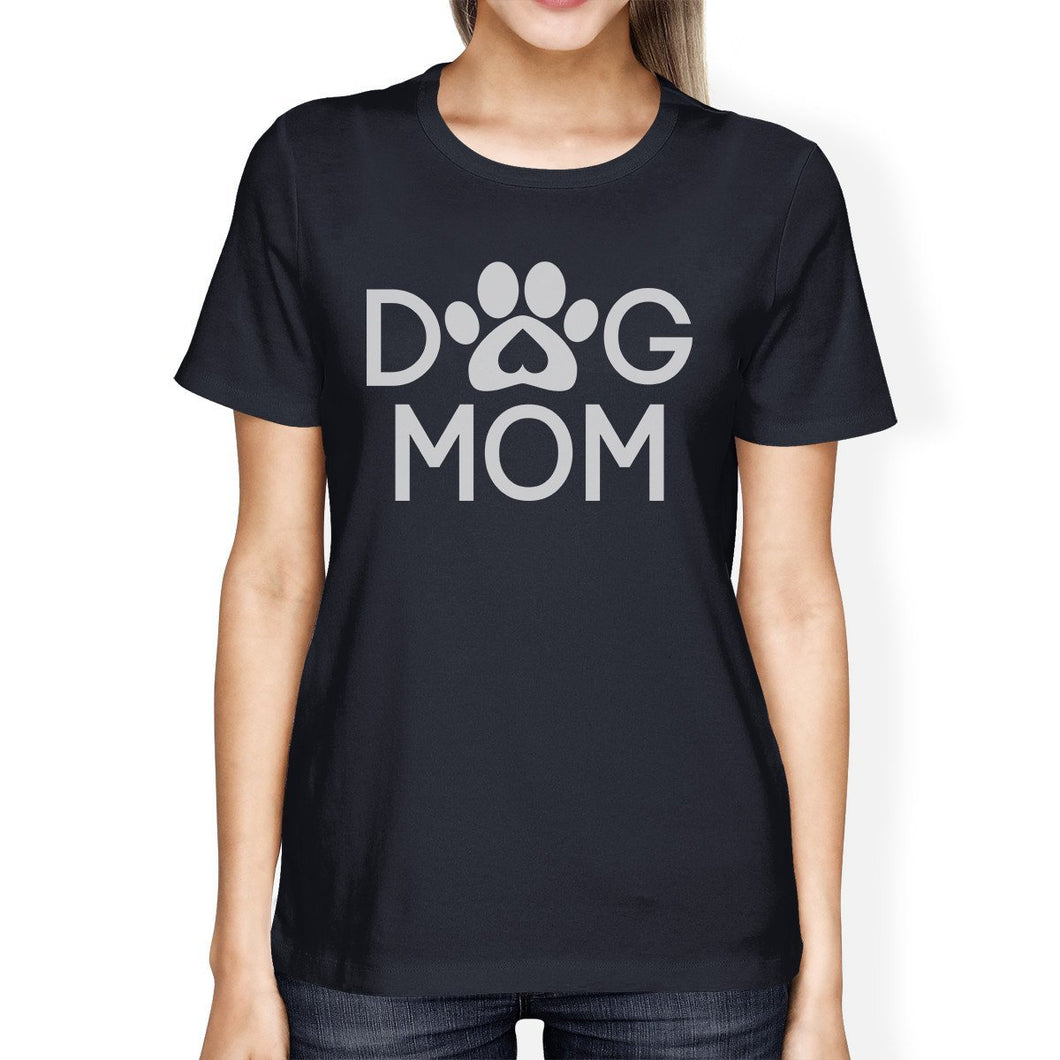 Dog Mom Womens Navy Cute Graphic Design T-Shirt Gift For Dog Lovers