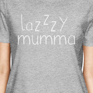 Lazzzy Mumma Women's Gray Cute T Shirt Funny Gifts For Lazy Moms