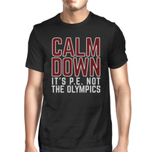 It's PE Not The Olympics Mens Black Shirt