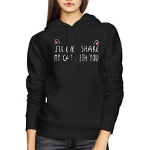 I'll Even Share My Cat With You Hoodie Humorous Hooded Sweatshirt