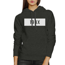 198X Unisex Dark Grey Pullover Hoodie Funny Quote Gift Idea For 80s