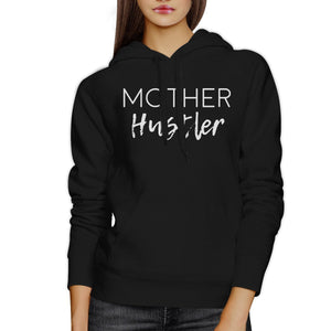 Mother Hustler Black Cute Graphic Hoodie Unique Mothers Day Gifts