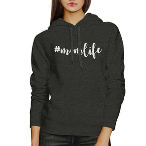 Momlife Dark Grey Unisex Hoodie Unique Design Perfect Gift For Moms