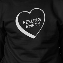 Feeling Empty Heart Black Sweatshirt Funny Quote Graphic Round Neck