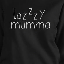 Lazzzy Mumma Black Unisex Funny Graphic Sweatshirt For Tired Moms