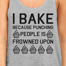 I Bake Because Womens Gray Sleeveless Tank Top  For Cupcake Lover