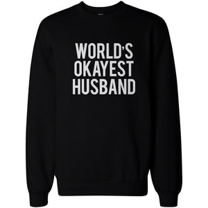 World's Okayest Husband Wife Funny Matching Couple Sweatshirts