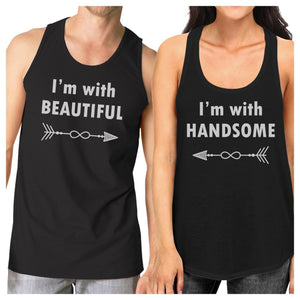 I'm With Beautiful And Handsome Matching Couple Black Tank Tops