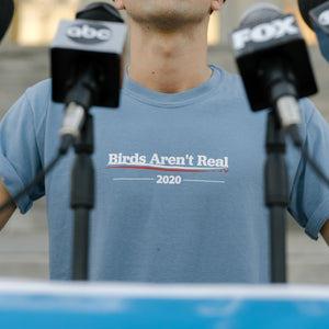 Birds Aren't Real 2020 Shirt