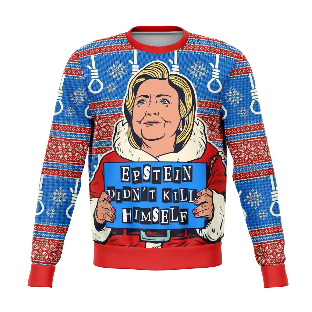 Clinton - Epstein Didn't Kill Himself Christmas Crewneck Sweatshirt