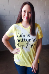 Life is Better in Flip Flops Tee