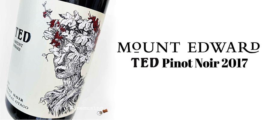 Wine Review - Mount Edward TED Pinot Noir 2017