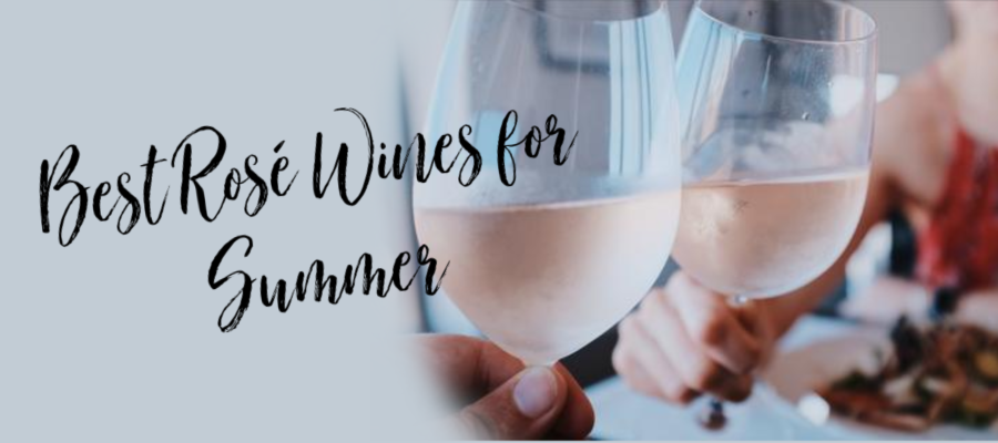Best Rosé Wines for Summer