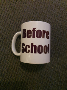 Before School Mug