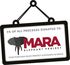a portion of your purchase will be donated to Mara Elephant Project to help protect elephants in Kenya