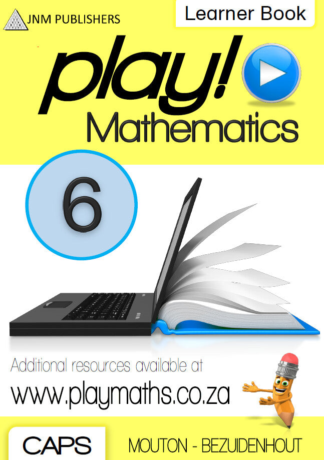 Play! Mathematics Learner Book - Grade 6