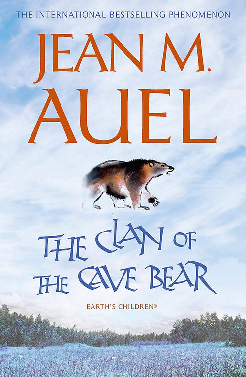 Earth's Children 1: The Clan of the Cave Bear by Jean M Auel