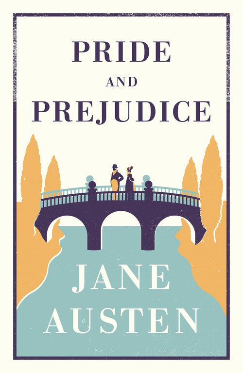 Alma Classics: Pride and Prejudice by Jane Austen