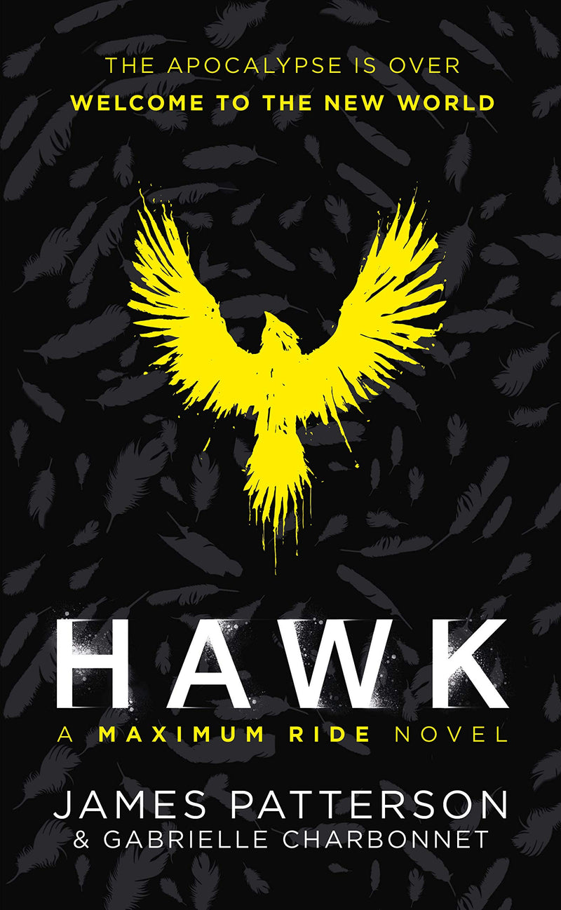 Hawk: A Maximum Ride by James Patterson