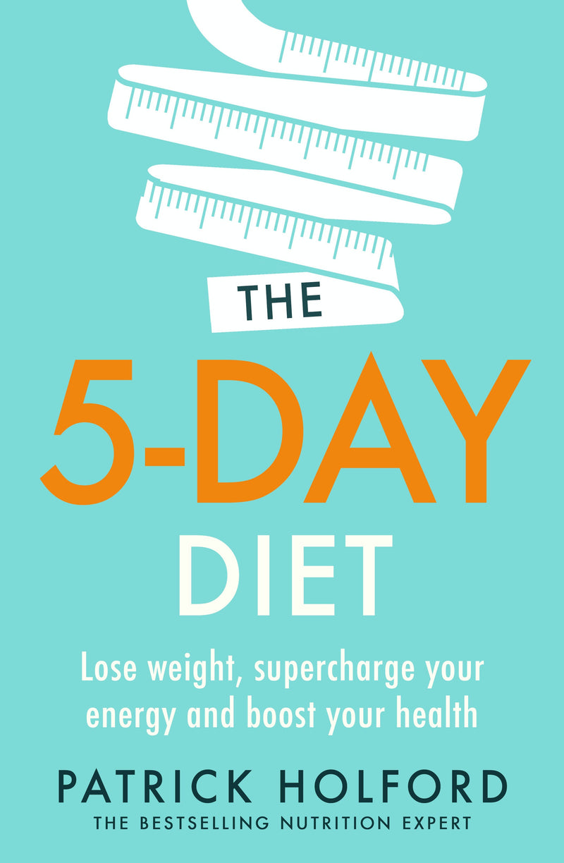The 5-Day Diet by Patrick Holford