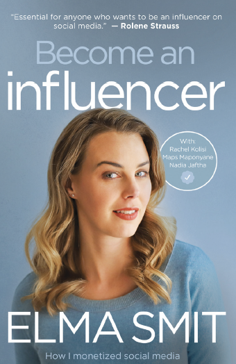Become an Influencer by Elma Smit