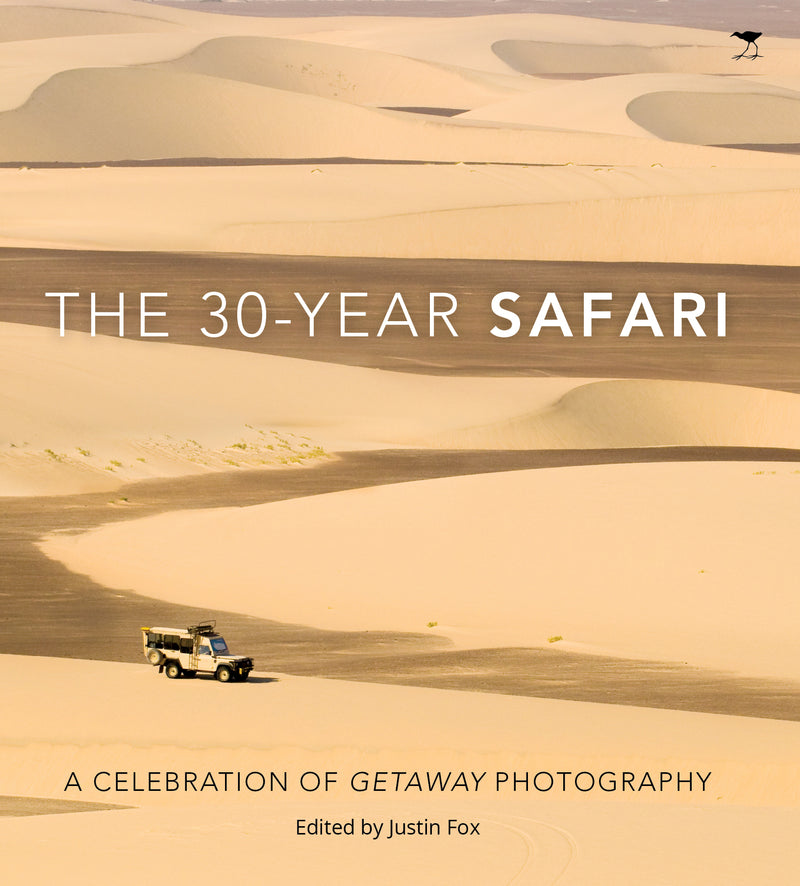 The 30-Year Safari - A Celebration of GETAWAY Photography by Justin Fox