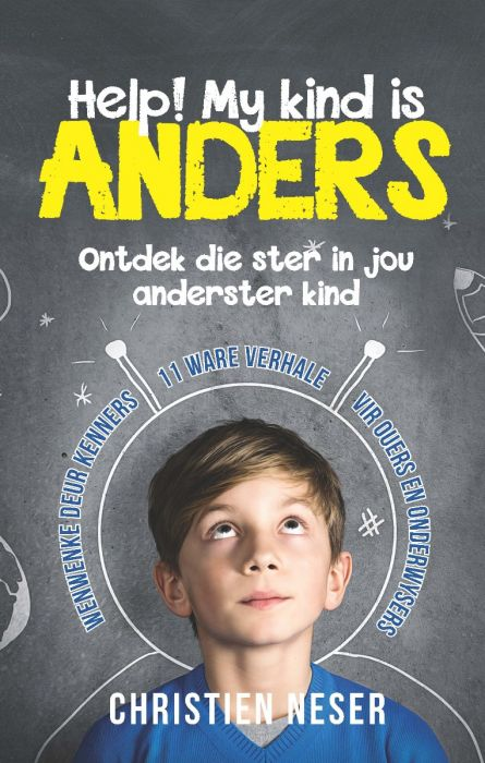 Help! My kind is anders! deur Christien Neser