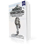 Wounded Homecoming: The Uphill Journey of Wounded Veterans from Battlefield to Homefront
