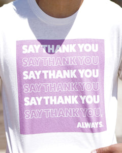 Say Thank You, Always.