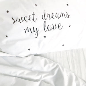 Seconds SWEET DREAMS MY LOVE Pillow Case