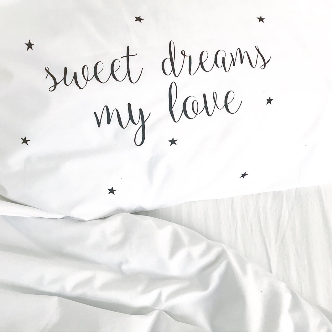 Seconds SWEET DREAMS MY LOVE | Kids Pillowcase | Kids Bedding