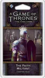 A Game of Thrones LCG: 2nd Edition - The Faith Militant