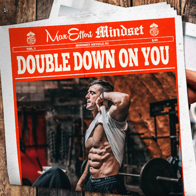 #2 Double Down on You
