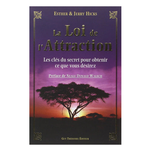 La loi de l'attraction - Esther & Jerry Hicks
